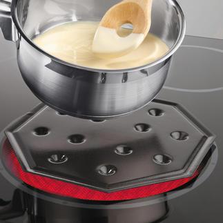 SimmerMat™ Ideal zum schonenden Warmhalten und Aufwärmen ohne Anbrennen, ohne Überkochen.